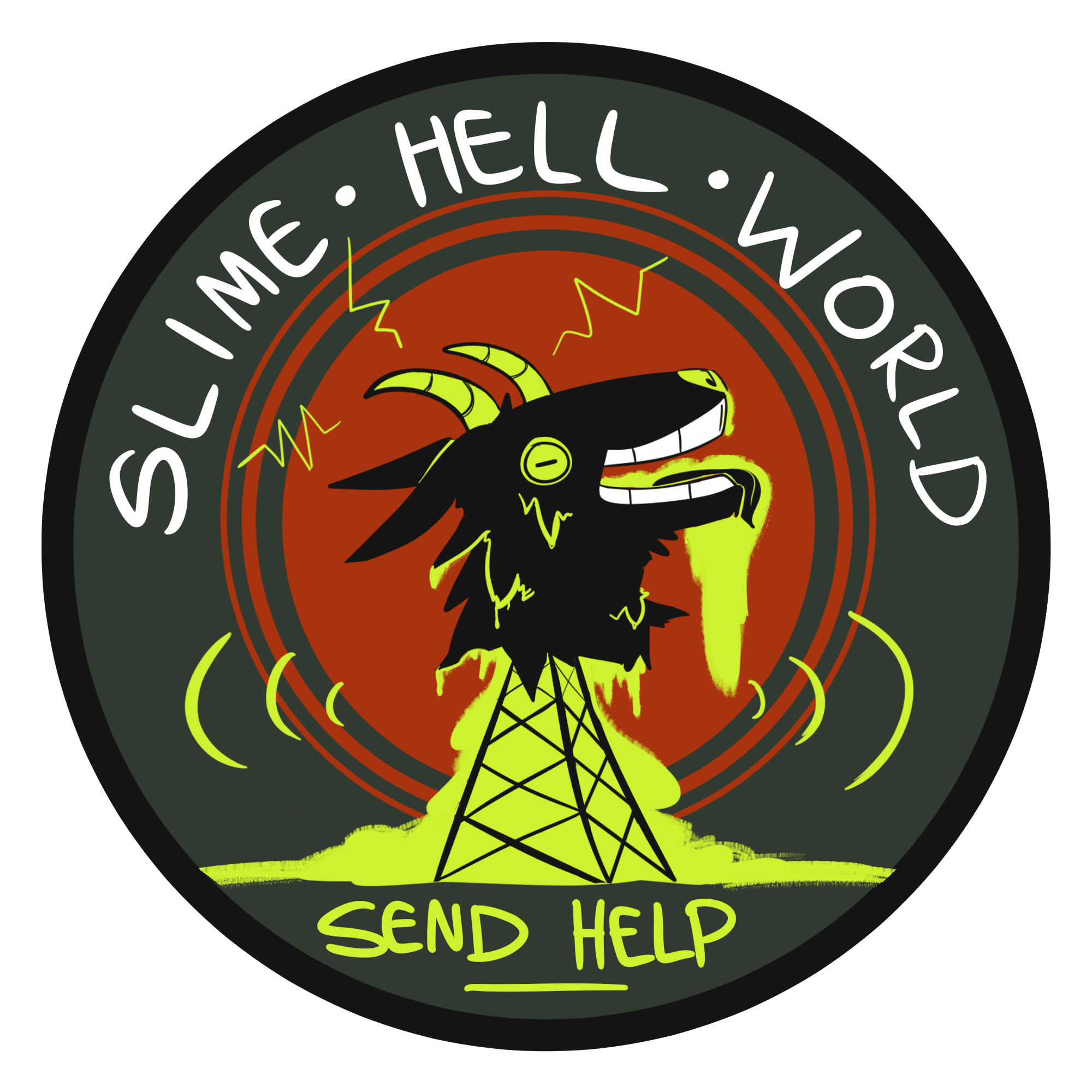 Transmissions From Slime Hell World
